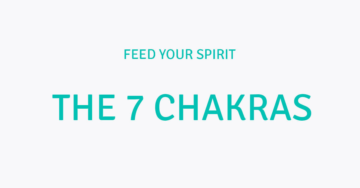 The 7 chakras and their meanings